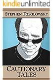 Cautionary Tales (Kindle Single)