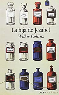 La hija de Jezabel par Wilkie Collins