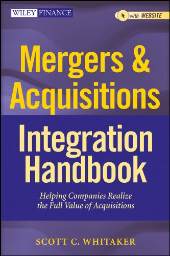 Mergers & Acquisitions Integration Handbook: Helping Companies Realize The Full Value of Acquisitions (Wiley Finance Book 657) (English Edition)