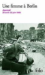 Une femme à Berlin - Journal 20 avril-22 juin 1945 d'Anonymes
