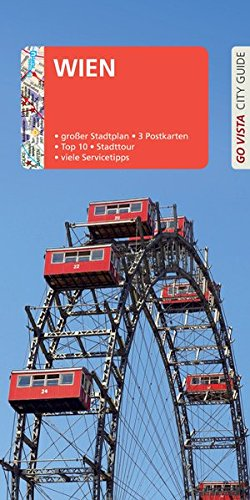 GO VISTA: Reiseführer Wien: Mit Faltkarte und 3 Postkarten (Go Vista City Guide)