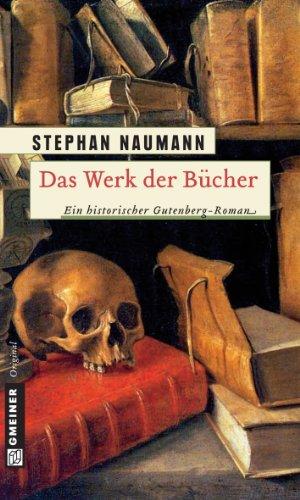 Buchseite und Rezensionen zu 'Das Werk der Bücher' von Stephan Naumann