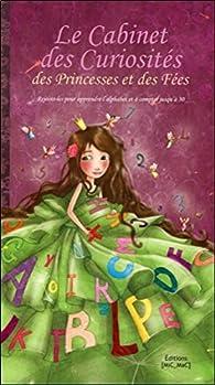 Le Cabinet des Curiosités des Princesses et des Fées par Lou Adam