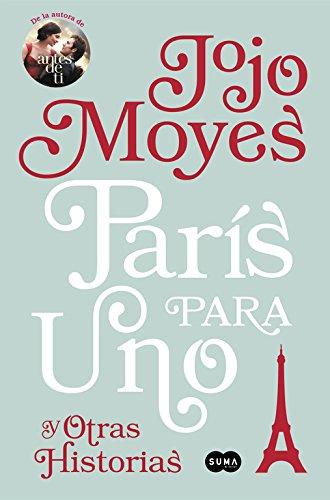 París para uno y otras historias (FUERA DE COLECCION SUMA.) por Jojo Moyes