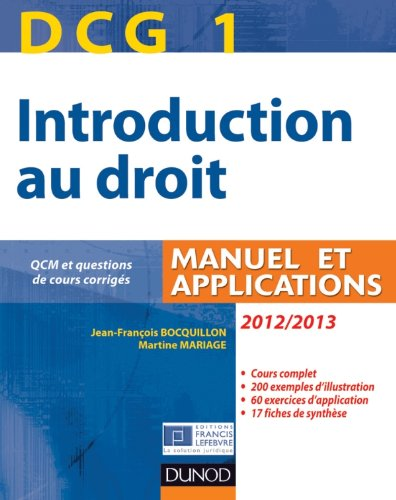 DCG 1 - Introduction au droit 2012/2013 - 6e édition - Manuel et applications: Manuel et Applications, QCM et questions de cours corrigées