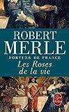 Telecharger Livres Fortune de France tome 9 Les Roses de la vie (PDF,EPUB,MOBI) gratuits en Francaise