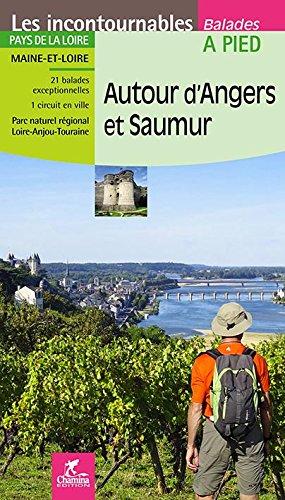 Autour d'Angers et Saumur