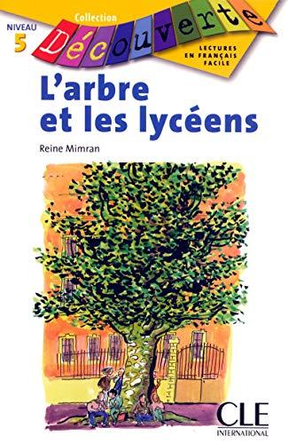 Telecharger L Arbre Et Les Lyceens Niveau 6 Lecture