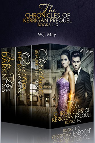 The Chronicles of Kerrigan Prequel Series Books #1-3: Paranormal Fantasy Romance (English Edition)