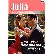 Beth und der Millionär (JULIA 1963)