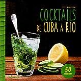 Telecharger Livres Cocktails de Cuba a Rio (PDF,EPUB,MOBI) gratuits en Francaise