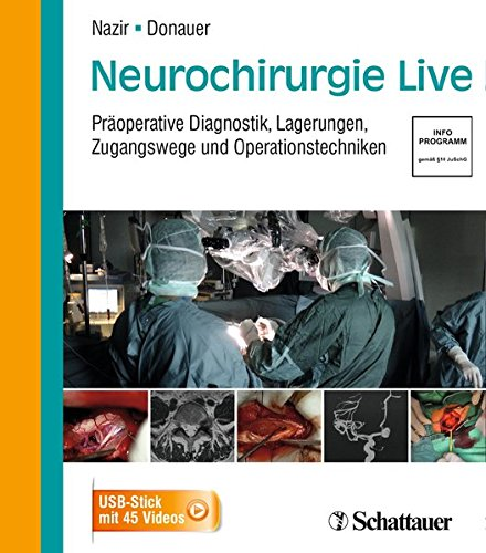 Neurochirurgie Live - Präoperative Diagnostik, Lagerungen, Zugangswege und Operationstechniken - 45 Videos auf USB-Stick in Softbox