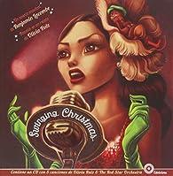 Swinging Christmas   by Benjamin Lacombe par  Benjamin Lacombe;Olivia Ruiz