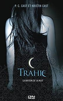 La Maison de la Nuit - tome 2 par [CAST, Kristin, CAST, PC]