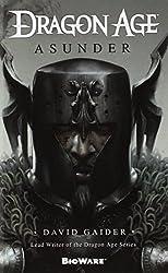 Dragon Age: Asunder by David Gaider (2014-04-29)