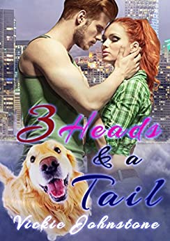 3 Heads & a Tail by [Johnstone, Vickie]