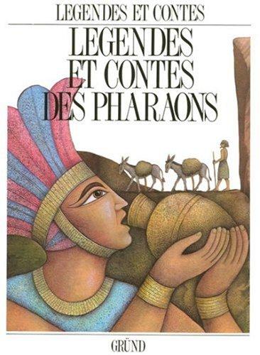 Légendes et contes des pharaons