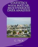 Statistics With Matlab: Multivariate Data Analysis