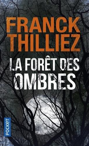La forêt des ombres (Modèle aléatoire) par Franck Thilliez