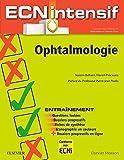 Ophtalmologie - Dossiers progressifs et questions isolées corrigés