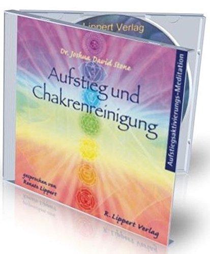 CD Meditation für den Aufstieg und zur Chakrenreinigung: Aufstiegsaktivierungs-CD