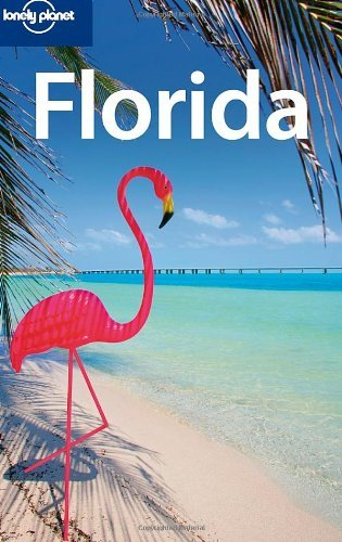 Lonely Planet Florida (Regional Travel Guide) by Jeff Campbell (2009-01-01)
