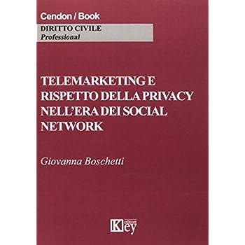 Telemarketing E Rispetto Della Privacy Nell'era Dei Social Network