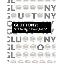 Gluttony 7 Deadly Sins Vol. 2