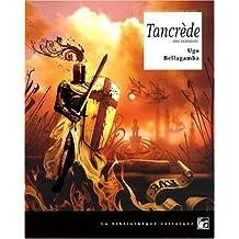 Tancr?de by Ugo Bellagamba