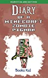 Diary of a Minecraft Zombie Pigman: An Unofficial Minecraft Book