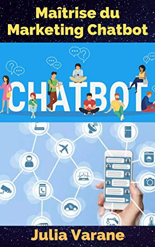 Couverture du livre Maîtrise du Marketing Chatbot
