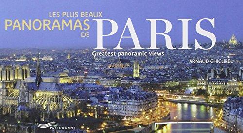 Les plus beaux panoramas de Paris par Arnaud Chicurel