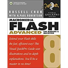 Macromedia Flash 8 Advanced for Windows and Macintosh: Visual QuickPro Guide by Chun, Russell, Robertson, H. Paul (2005) Paperback