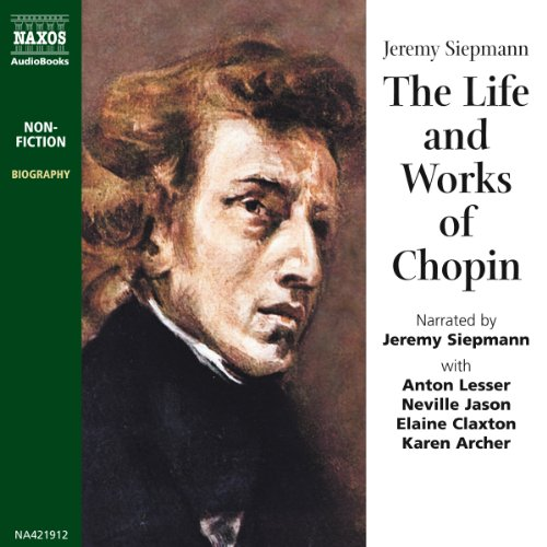 The Life and Works of Chopin  Audiolibri