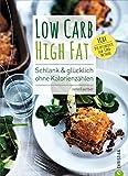 Buchtipp: LCHF: Schlank & glücklich ohne Kalorienzählen