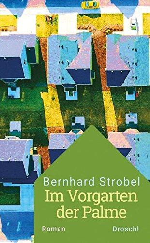 Buchseite und Rezensionen zu 'Im Vorgarten der Palme: Roman' von Bernhard Strobel