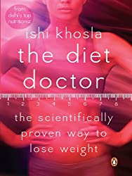 The Diet Doctor: The Scientifically proven way to lose weight