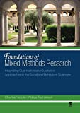 Foundations of Mixed Methods Research: Integrating Quantitative And Qualitative Appro...