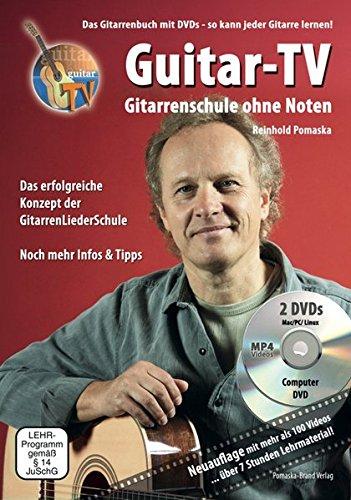 Preisvergleich Produktbild Guitar-TV: Gitarrenschule ohne Noten: Das Gitarrenbuch mit 2 DVDs – So kann jeder Gitarre lernen!