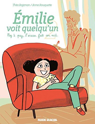 Emilie voit quelqu'un, Tome 2 : Psy  psy, l'oiseau fait son nid