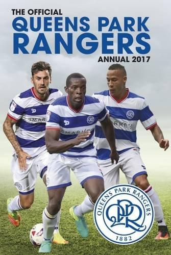 The Official Queen's Park Rangers Annual 2017 por Grange Communications