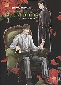 Blue morning 1, ed española par Shoko Hidaka