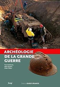 """Afficher """"Archéologie de la Grande Guerre"""""""