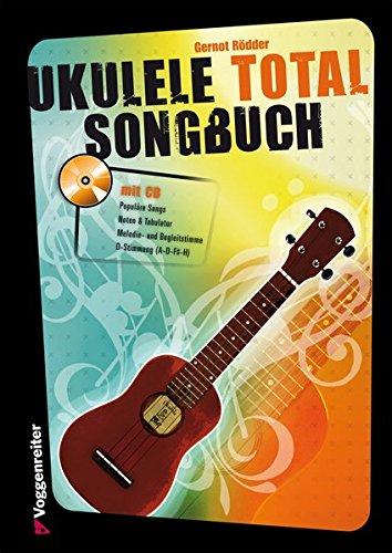Ukulele Total Songbook (mit CD)
