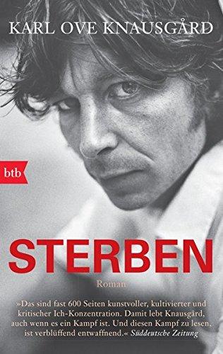 Sterben: Roman (Das autobiographische Projekt, Band 1)