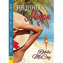 The Other Megan by Robbi Mccoy (2016-04-26)