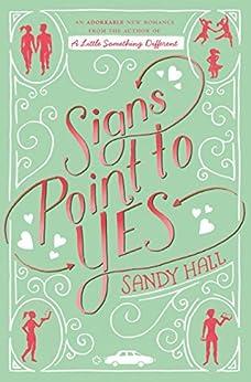 Descargar En Libros Signs Point to Yes: A Swoon Novel (Swoon Novels Book 7) Paginas Epub Gratis