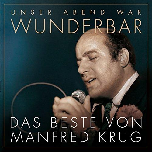 (Unser Abend war) Wunderbar! Das Beste von Manfred Krug (Krug-album)