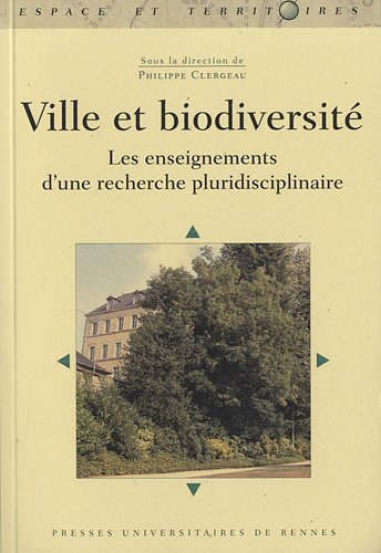Ville et biodiversité : Les enseignements d'une recherche pluridisciplinaire