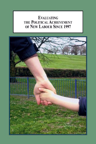 Evaluating the Political Achievement of New Labour Since 1997: Social Policy and the Public Trust